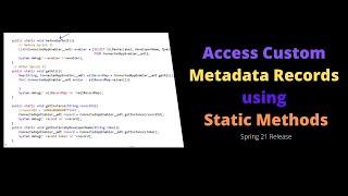 Access Custom Metadata Records using Static Methods   #Salesforce #Askpanther #Spring21
