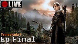 [🔴LIVE] SKYRIM - Legolas Role Play! (PC - Mods - PTBR) Temporada 1 - Ep.Final!