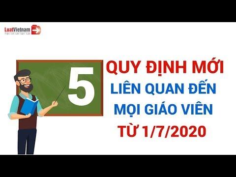 5 quy định mới liên quan đến mọi giáo viên từ ngày 01/7/2020