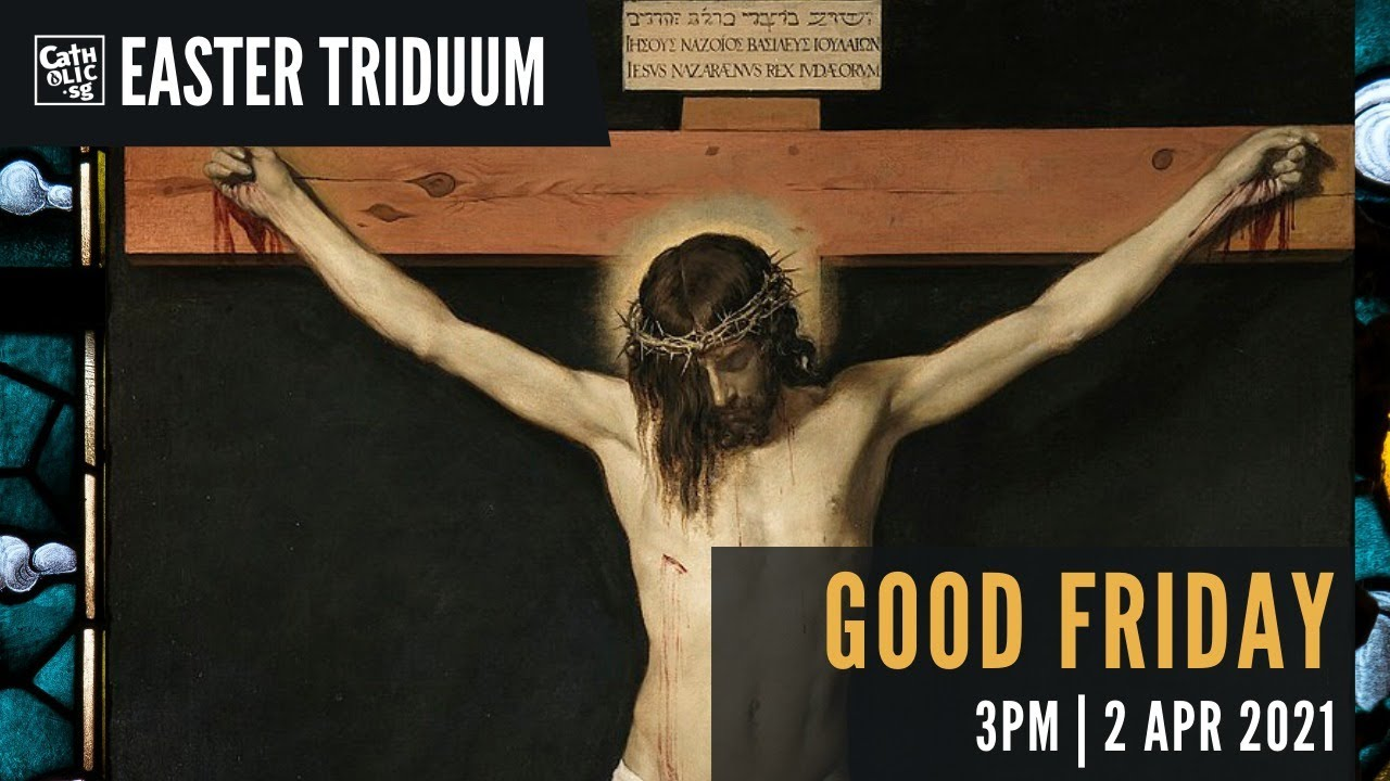 Catholic Mass Today Live Online Good Friday 2nd April 2021 on YOUTUBE
