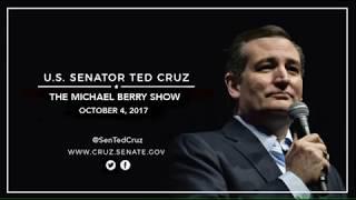 Sen. Cruz on The Michael Berry Show - October 4, 2017
