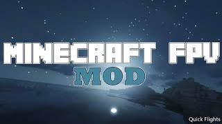 Minecraft FPV Mod - Is it worth trying?