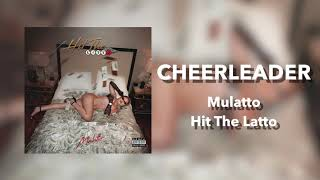 Mulatto - Cheerleader [Official Audio]