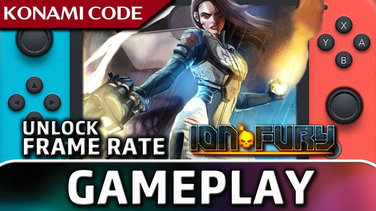 Ion Fury | Unlock the Frame Rate With KONAMI CODE on Nintendo Switch