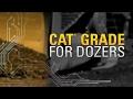 Lavorare in modo più intelligente con la tecnologia Cat GRADE per i dozer