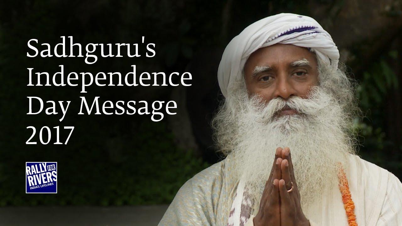 Sadhguru's Independence Day Message – 2017
