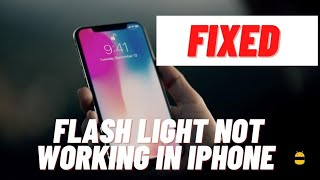 How to Fix iPhone Flashlight not working - Complete Guide
