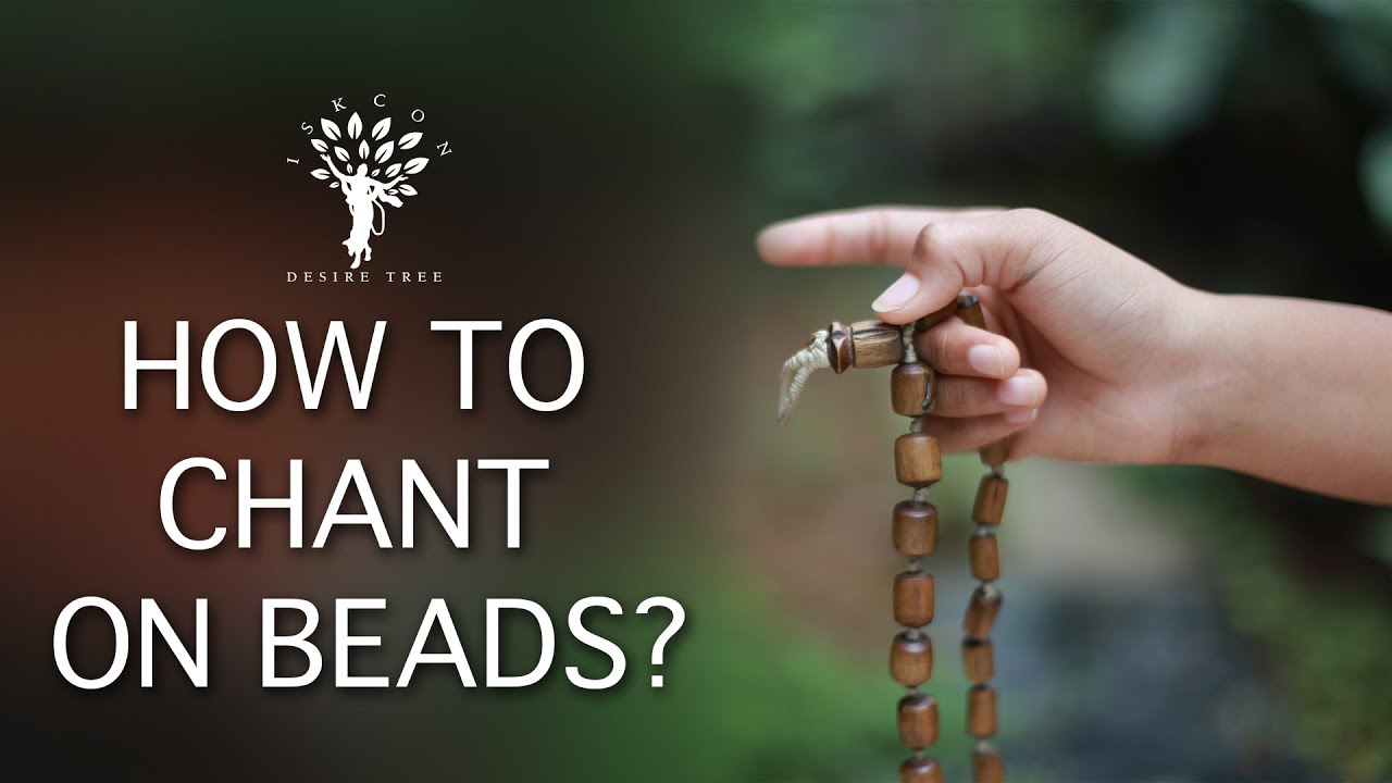 How to Chant on Beads?