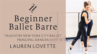 Beginner Ballet Barre With NYCB Principal Lauren Lovette | #LovetteLearn