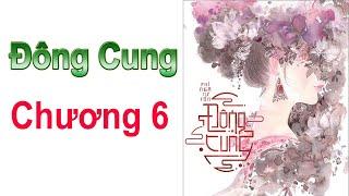 ĐÔNG CUNG - Chương 6 ( EASTERN SUPPLY Chapter 6 )