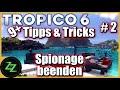 Tropico 6 Tipps und Tricks [Deutsch/German] Episode 2 - Broker, Tourismus, Multikultur, Tunnel uvm
