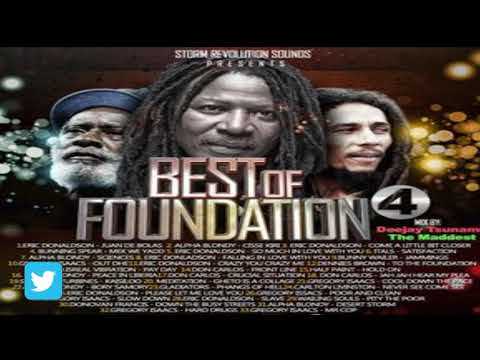 Best Of Foundation 4 Reggae Mix By Deejay Tsunami