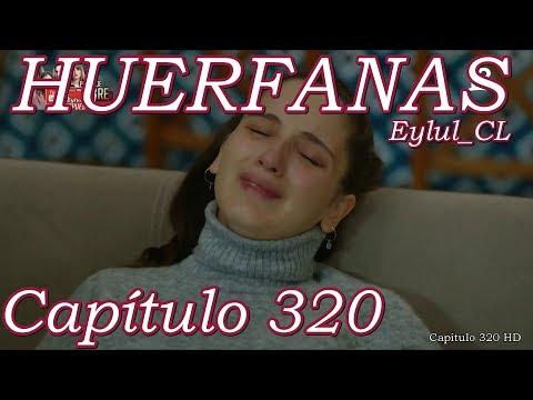 Huérfanas Capítulo 320 Español HD