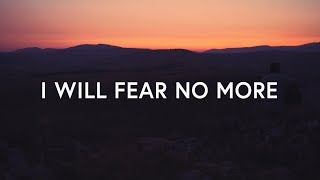 The Afters - I Will Fear No More (Lyrics) - YouTube