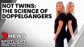 Seeing Double   Spitting-image strangers aim to discover science behind doppelgängers   Sunday Night