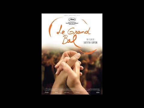 LE GRAND BAL (2018) HD Streaming VF