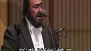 Nessun Dorma - Luciano Pavarotti (Yokohama 2002)