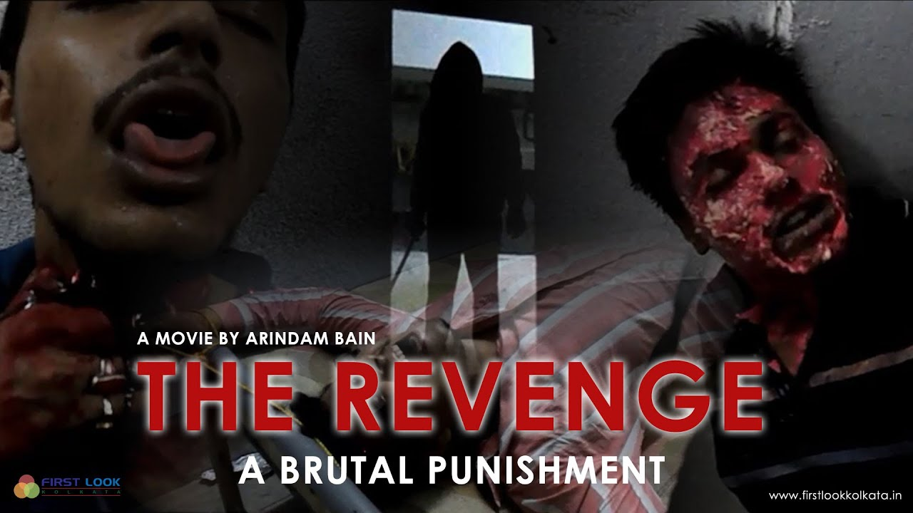 The Revenge – Short Movie By Arindam Bain