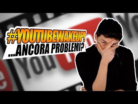 #YouTubeWakeUp: Cosa succede su YouTube, ancora?