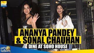 Ananya Pandey, Sonal Chauhan & Amrita Singh SPOTTED At SOHO House