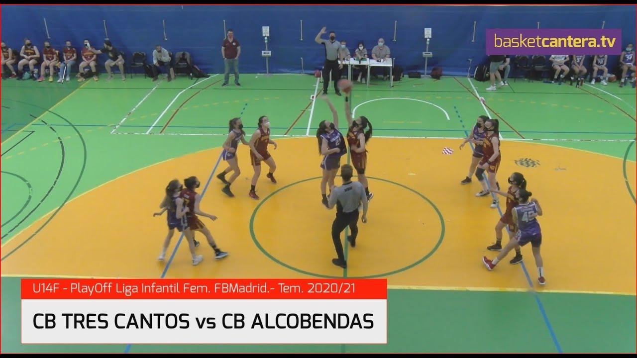 U14F - CB TRES CANTOS vs CB ALCOBENDAS.- PlayOff  Liga Infantil Fem. FBMadrid #BasketCantera.TV