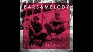 Bars And Melody   Lighthouse   LYRICS