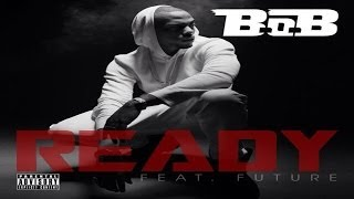 Share get app future ft b. O. B ready free mp3 download download.