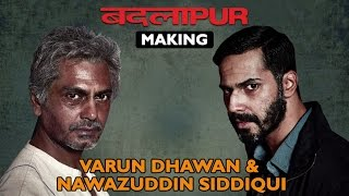 Making - Badlpur