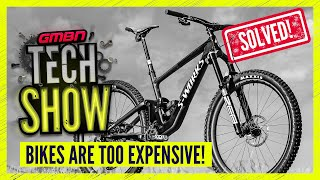 How To Get More Bike For Your Money!   GMBN Tech Show Ep. 198