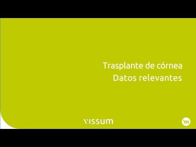 Trasplante de Córnea. Datos relevantes - Vissum Madrid