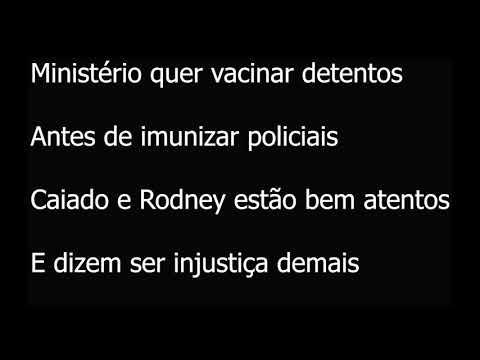VACINAR PRESO SÓ DEPOIS DOS POLICIAIS