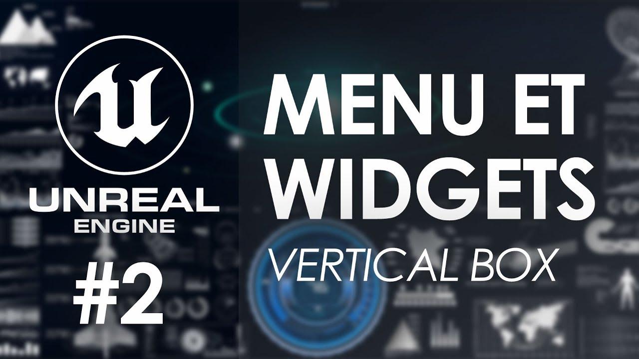 Création de menu avec la Vertical Box - Tuto Unreal Engine 4 FR