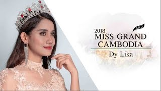 Lika Dy Miss Grand Cambodia 2018 Introduction Video