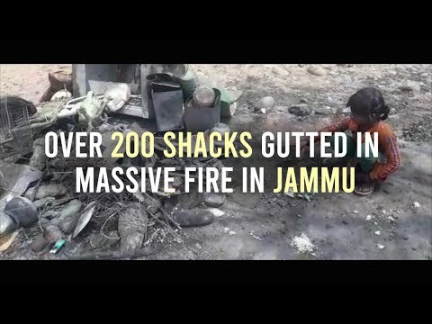 Over 200 shacks gutted in massive fire in Jammu