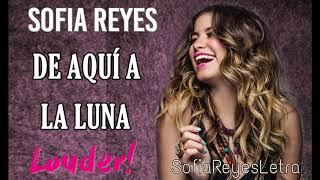 De Aqui A La Luna - Sofía Reyes  (Video)
