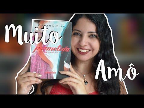 PROMETIDA, CARINA RISSI | DESAFIO FUXICANDO SOBRE CHICK-LITS | MINHA VIDA LITERÁRIA