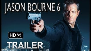JASON BOURNE 6- Trailer # 1 (2019) Matt Damon Action Movie   (fan made)