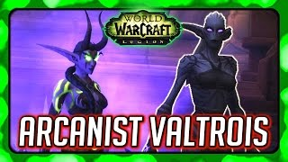 WOW Legion 🌟 Suramar Story - Meeting Valtrois  Thalyssra Almost Loses it