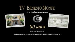 Vídeo Inaugural da TV Ernesto Monte