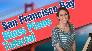 San Francisco Bay Blues Piano Tutorial