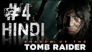 SHADOW OF THE TOMB RAIDER Gameplay Walkthrough Part 4 FULL GAME [1080p HD 60FPS PC]-HINDI Commentary