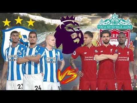 Huddersfield vs Liverpool - Premier League 2018/19 Prediction - Gameplays PC