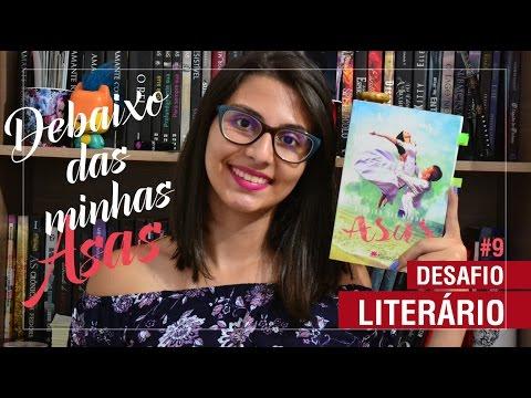 DESAFIO LITERÁRIO #9 - DEBAIXO DAS MINHAS ASAS | Cantinho Geek