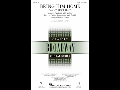 Song Bring Him Home Choral And Vocal Sheet Music Arrangements
