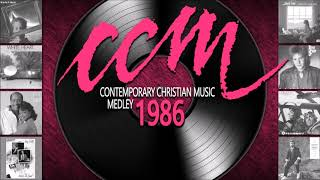 Contemporary Christian Music Medley 1986 CCM