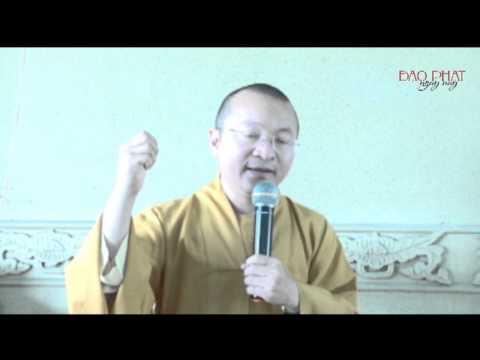 Logic học Phật giáo (2014) -  Bài 3: Chủ trương và chân lý