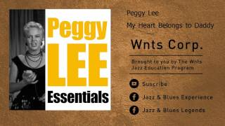 Peggy Lee - My Heart Belongs to Daddy