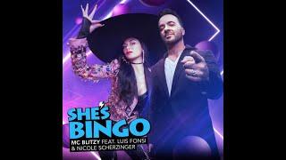 MC Blitzy, Luis Fonsi, Nicole Scherzinger - She's BINGO