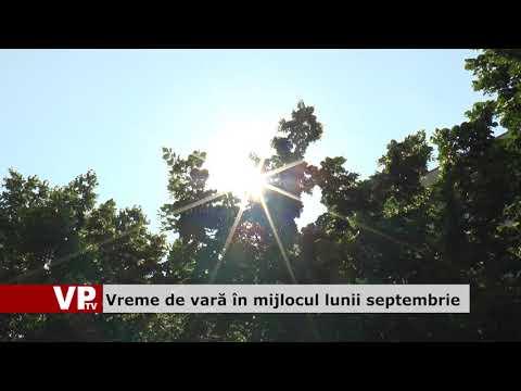 Vreme de vară în mijlocul lunii septembrie