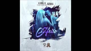 Hello   Karol G Feat. Ozuna (LetraLyrics)